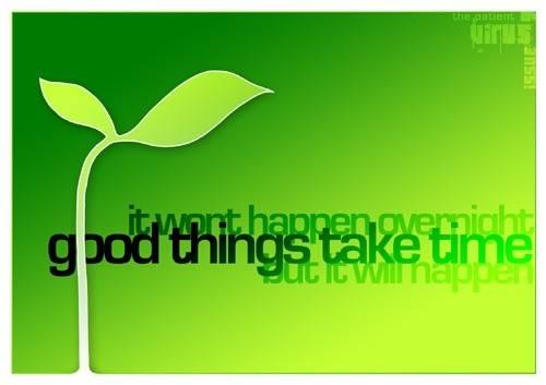 good things take time bean.jpg