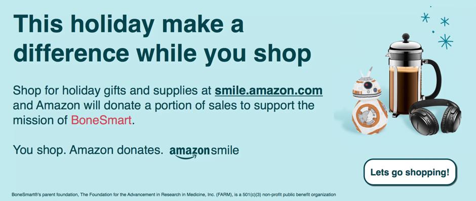 https://bonesmart.org/wp-content/uploads/2018/11/BoneSmart-Amazon-smile-940x389.png
